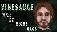 brb frictional game:soma screen streamer:vinny title vinesauce // 2560x1440 // 431.2KB