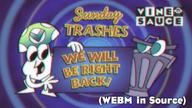Cartoon_Network Sunday_Trash animated artist:primalscreenguy brb streamer:vinny vhs // 1056x593 // 392.4KB